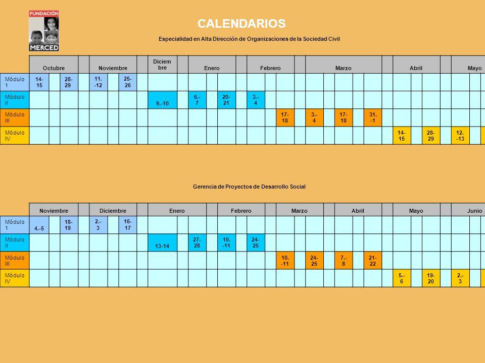 CALENDARIOSEspecialidad en Alta Dirección de Organizaciones de la Sociedad Civil. Octubre. Noviembre.
