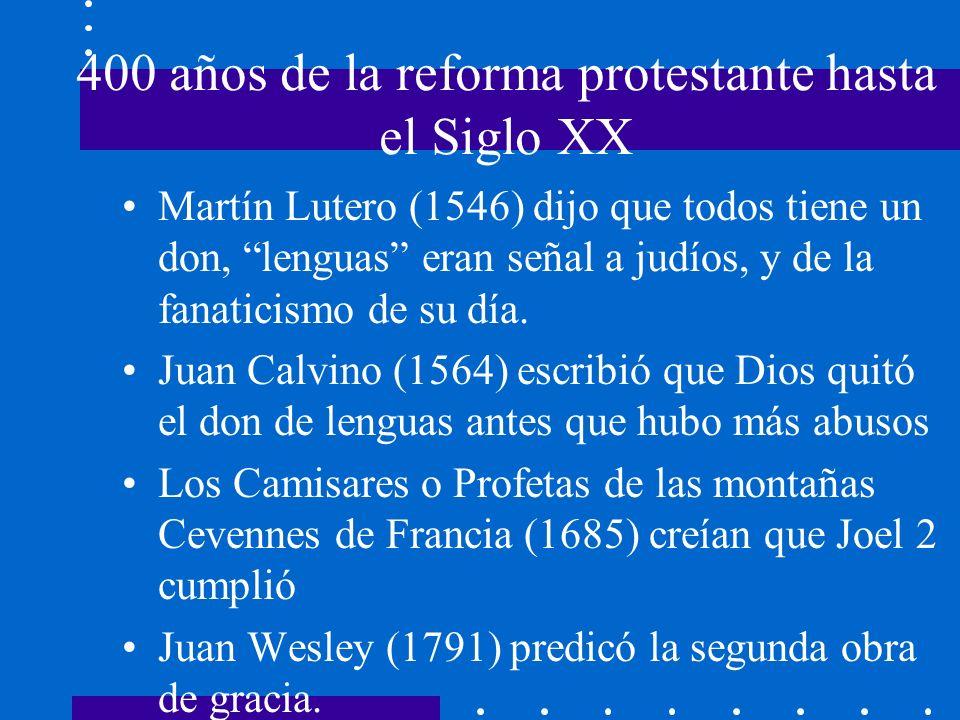 400 años de la reforma protestante hasta el Siglo XX