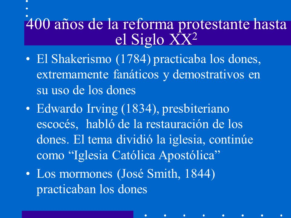 400 años de la reforma protestante hasta el Siglo XX2