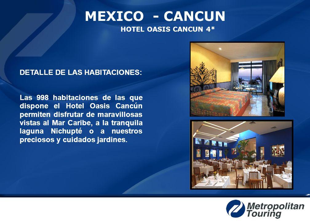 MEXICO - CANCUN DETALLE DE LAS HABITACIONES: