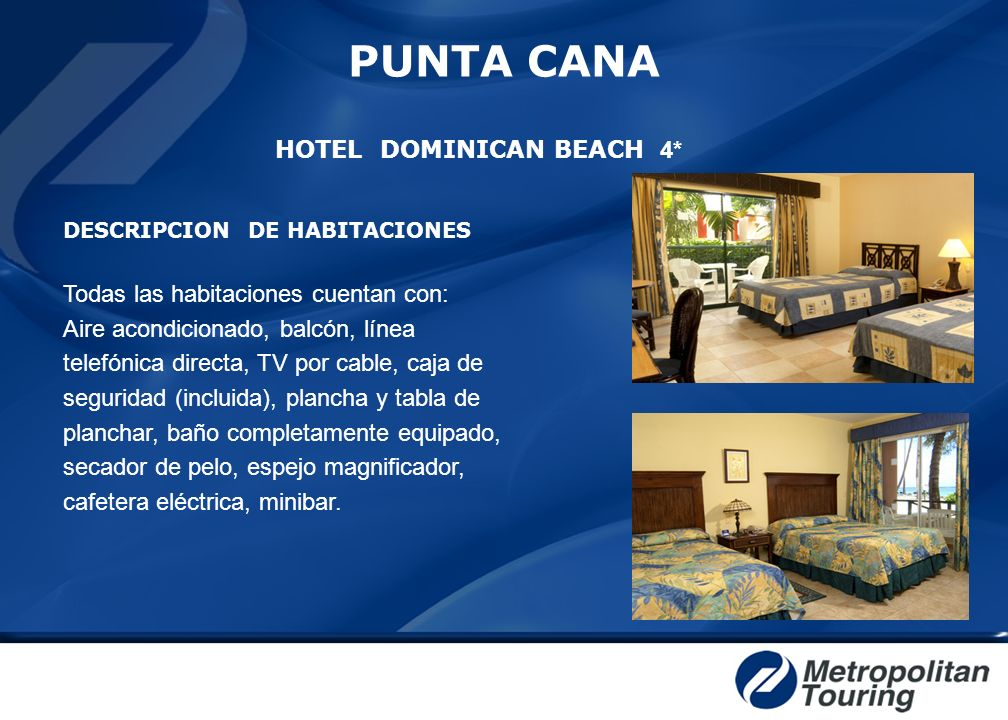 HOTEL DOMINICAN BEACH 4*