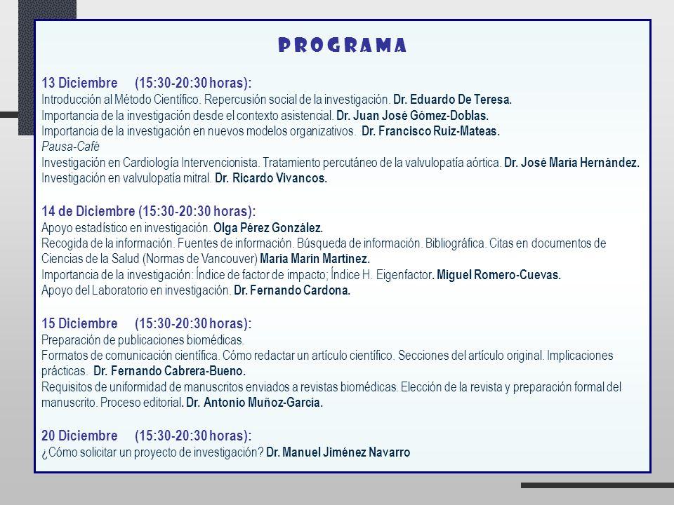 P R O G R A M A 13 Diciembre (15:30-20:30 horas):