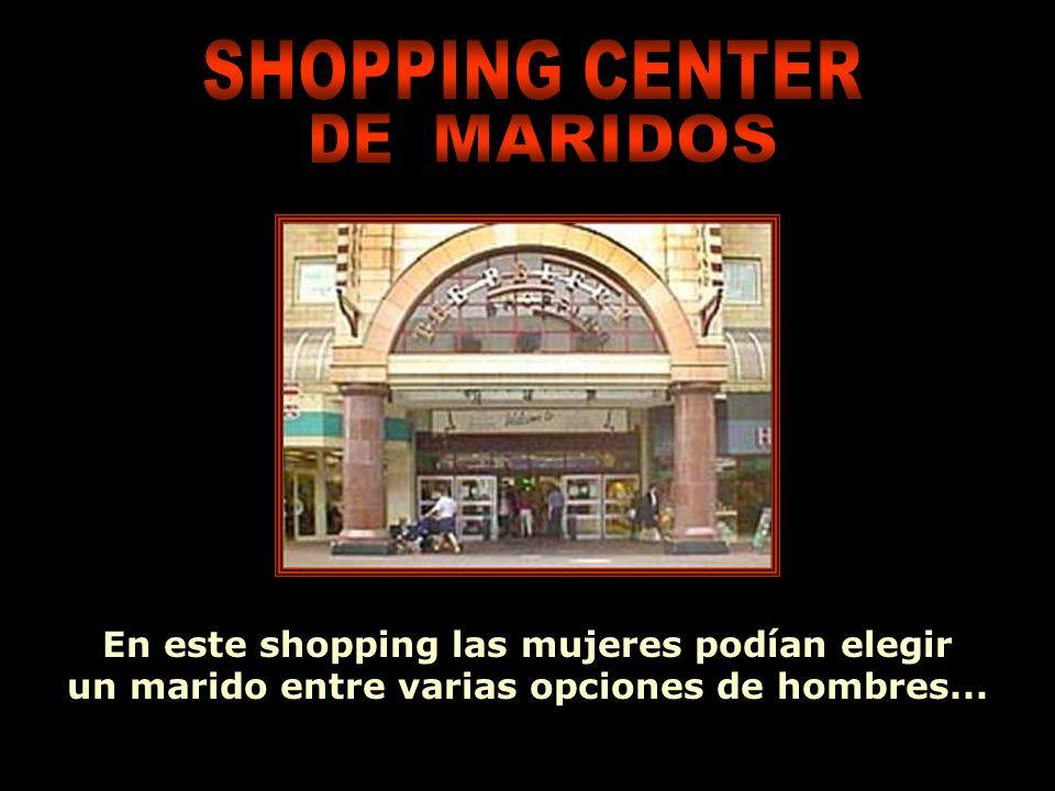 SHOPPING CENTER DE MARIDOS