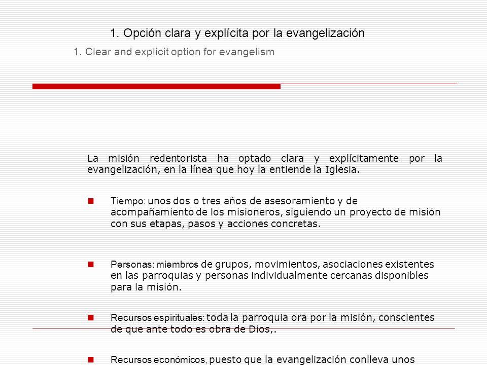 1. Opción clara y explícita por la evangelización