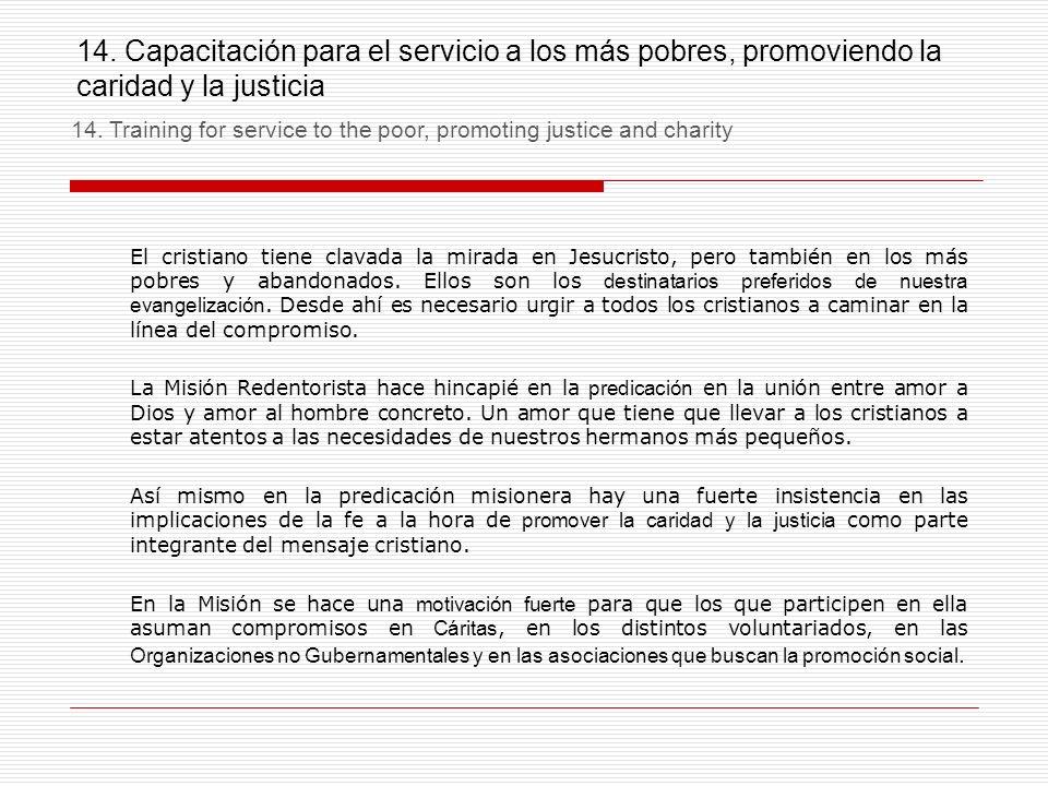 14. Capacitación para el servicio a los más pobres, promoviendo la caridad y la justicia