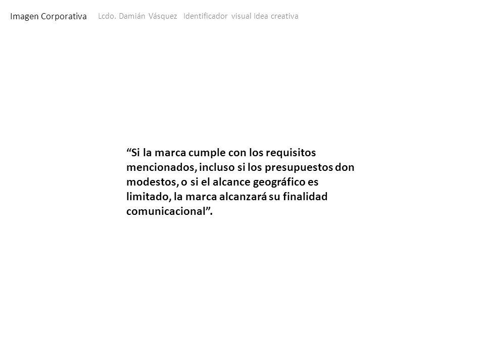 Imagen CorporativaLcdo. Damián Vásquez Identificador visual Idea creativa.