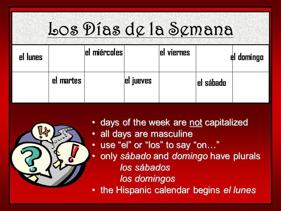 Los Días de la Semana el miércoles el viernes el lunes el domingo