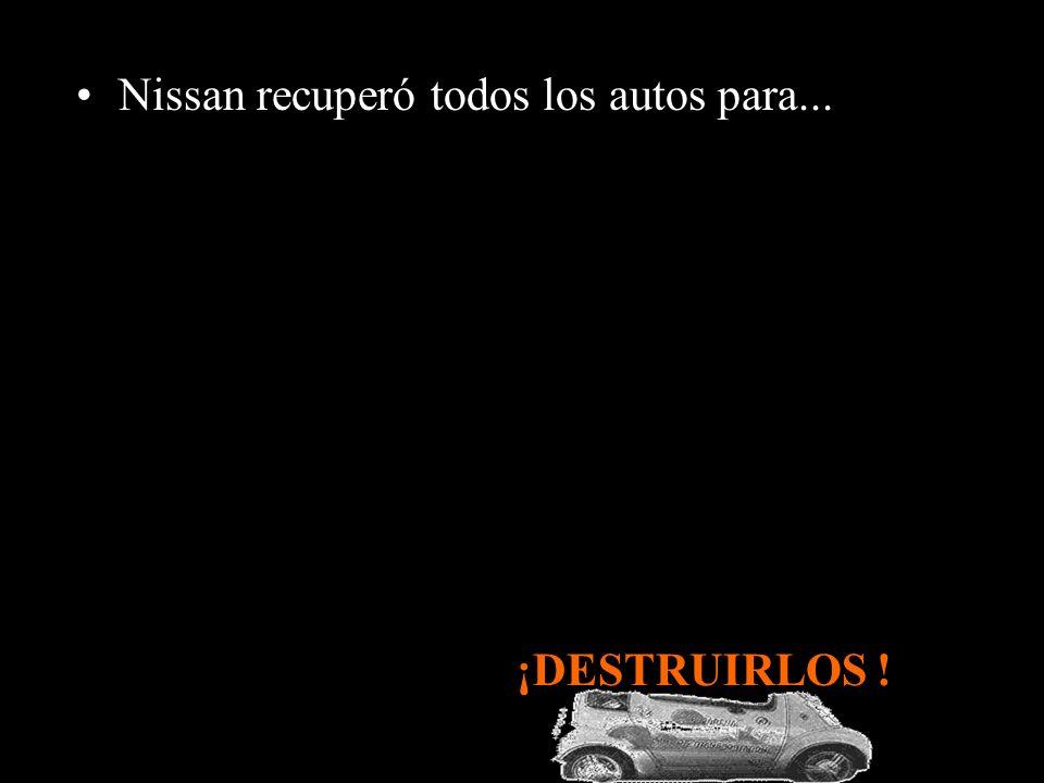 Nissan recuperó todos los autos para...