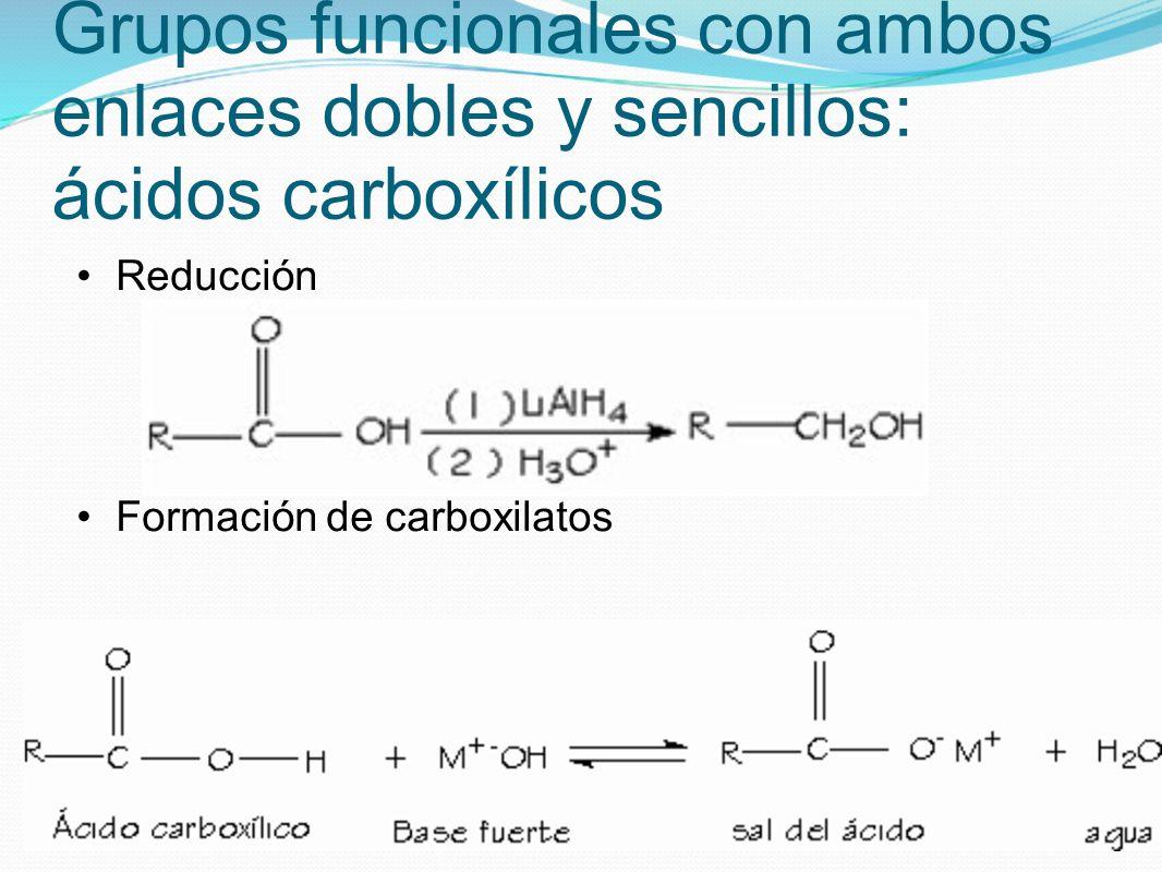 Grupos funcionales con ambos enlaces dobles y sencillos: ácidos carboxílicos