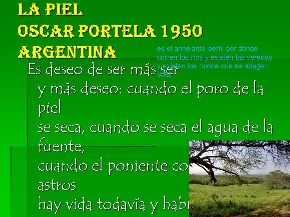 La Piel Oscar Portela 1950 Argentina