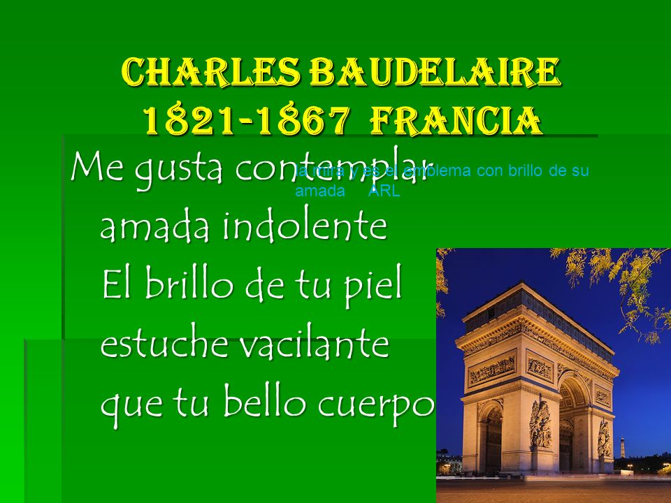 Charles Baudelaire 1821-1867 Francia