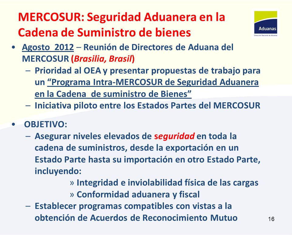 MERCOSUR: Seguridad Aduanera en la Cadena de Suministro de bienes
