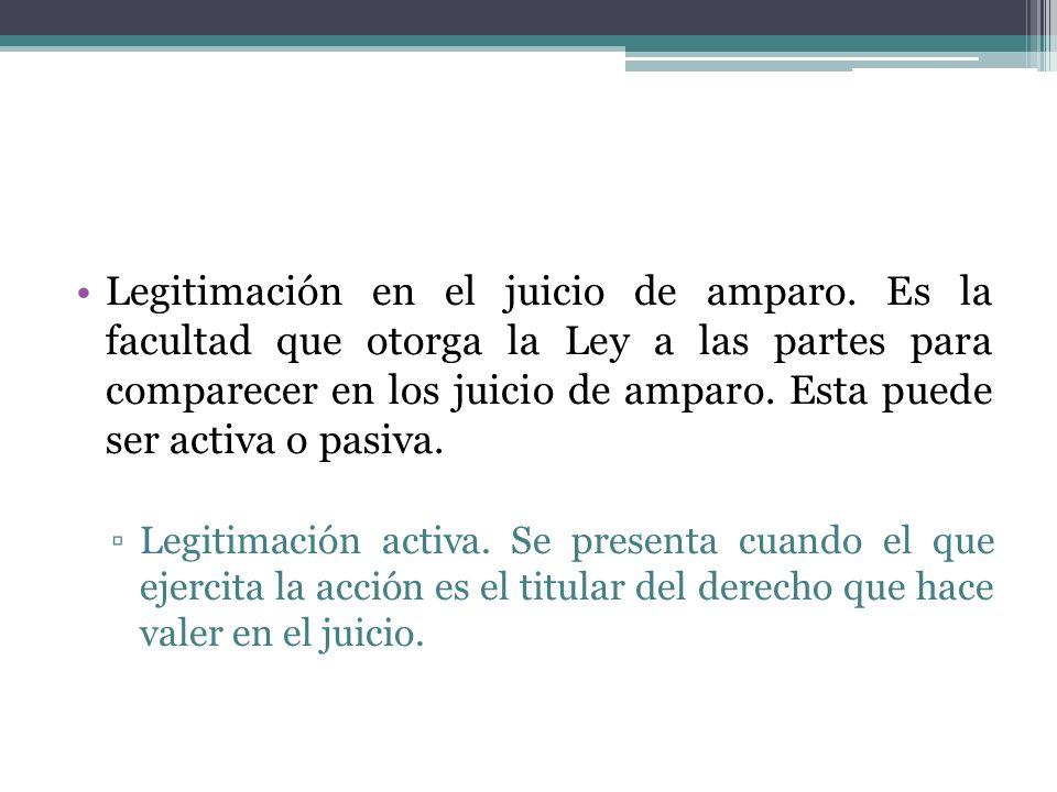 Legitimación en el juicio de amparo