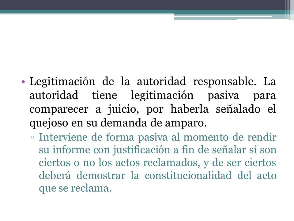Legitimación de la autoridad responsable