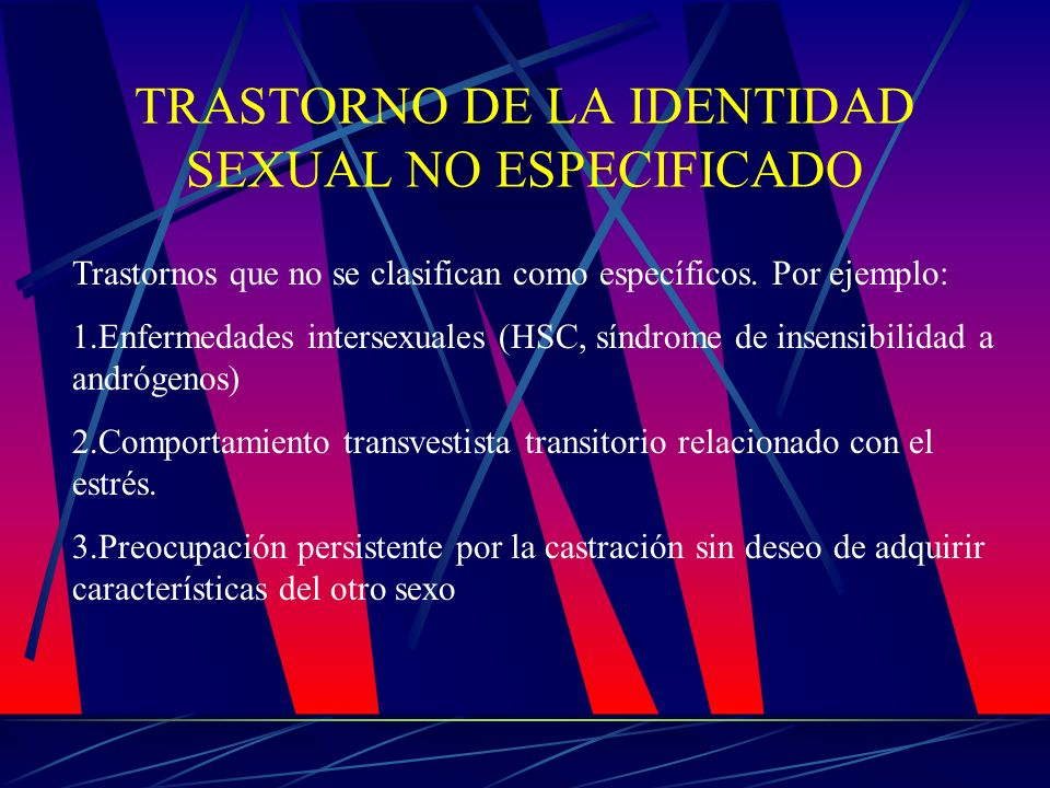TRASTORNO DE LA IDENTIDAD SEXUAL NO ESPECIFICADO
