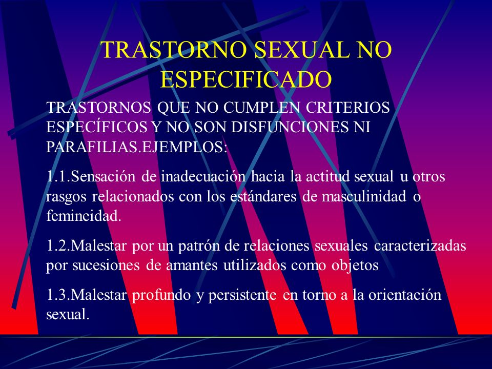 TRASTORNO SEXUAL NO ESPECIFICADO