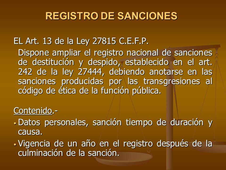 REGISTRO DE SANCIONES EL Art. 13 de la Ley 27815 C.E.F.P.