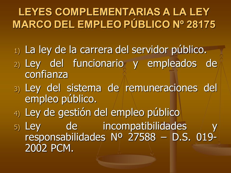LEYES COMPLEMENTARIAS A LA LEY MARCO DEL EMPLEO PÚBLICO Nº 28175