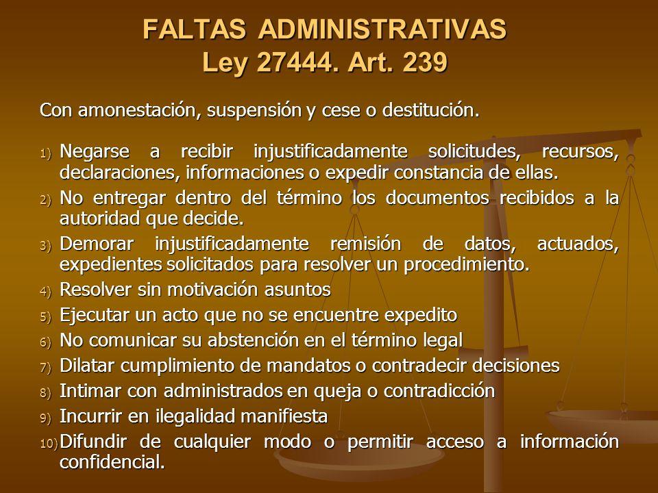 FALTAS ADMINISTRATIVAS Ley 27444. Art. 239
