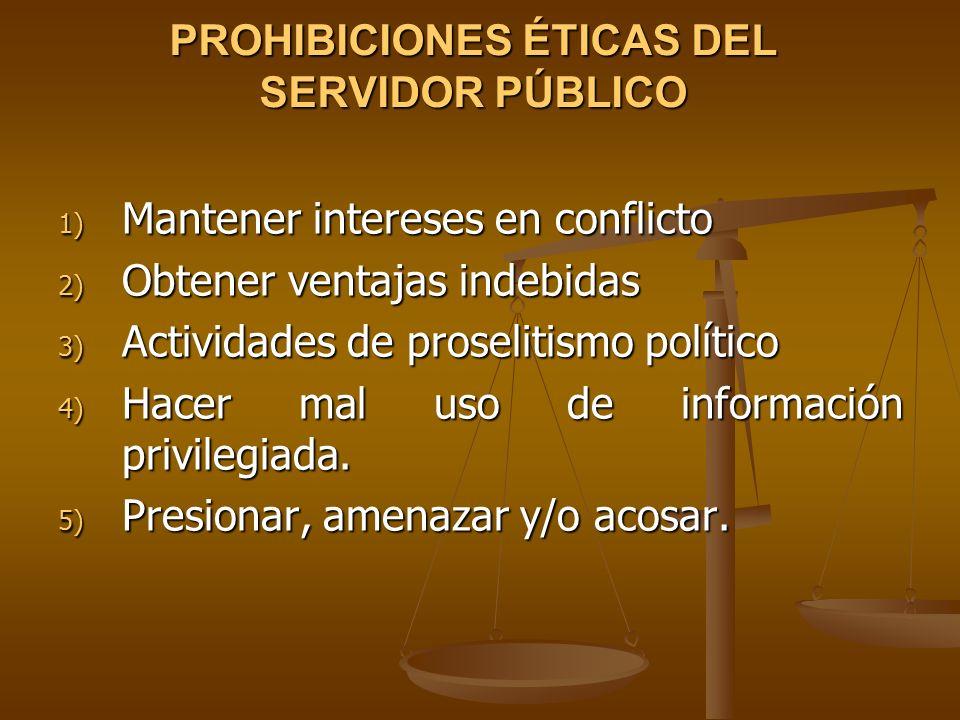 PROHIBICIONES ÉTICAS DEL SERVIDOR PÚBLICO