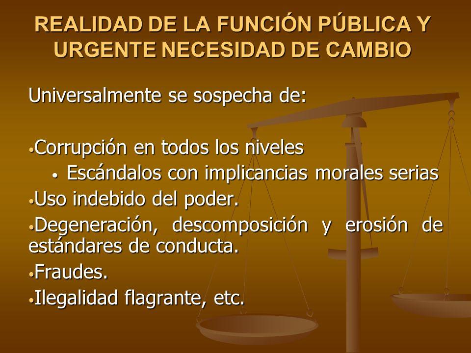 REALIDAD DE LA FUNCIÓN PÚBLICA Y URGENTE NECESIDAD DE CAMBIO