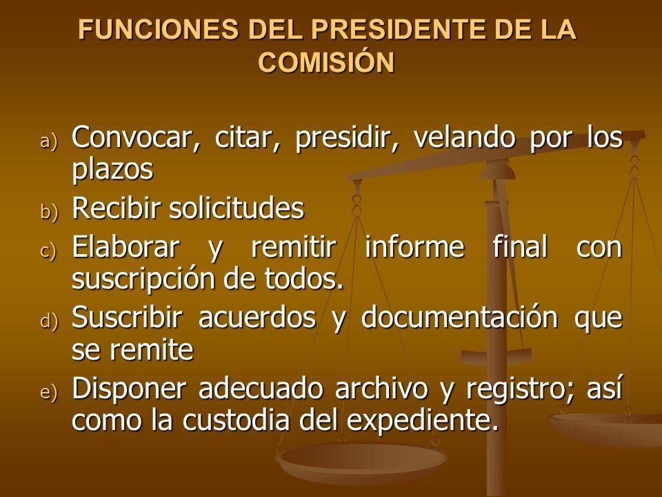 FUNCIONES DEL PRESIDENTE DE LA COMISIÓN