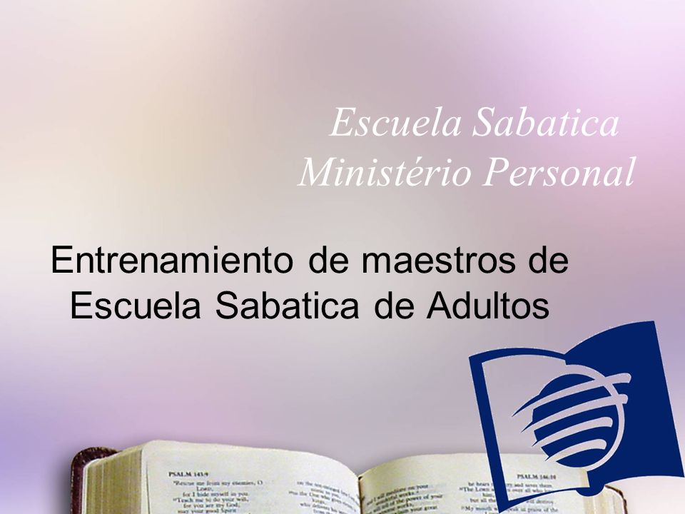 Entrenamiento de maestros de Escuela Sabatica de Adultos