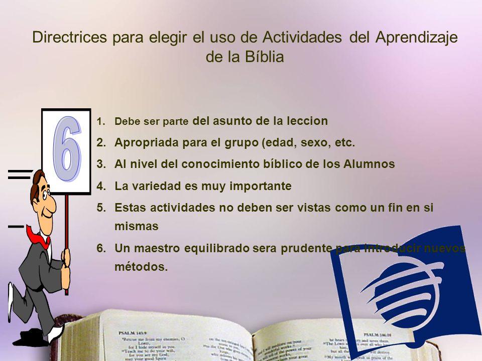 Directrices para elegir el uso de Actividades del Aprendizaje de la Bíblia