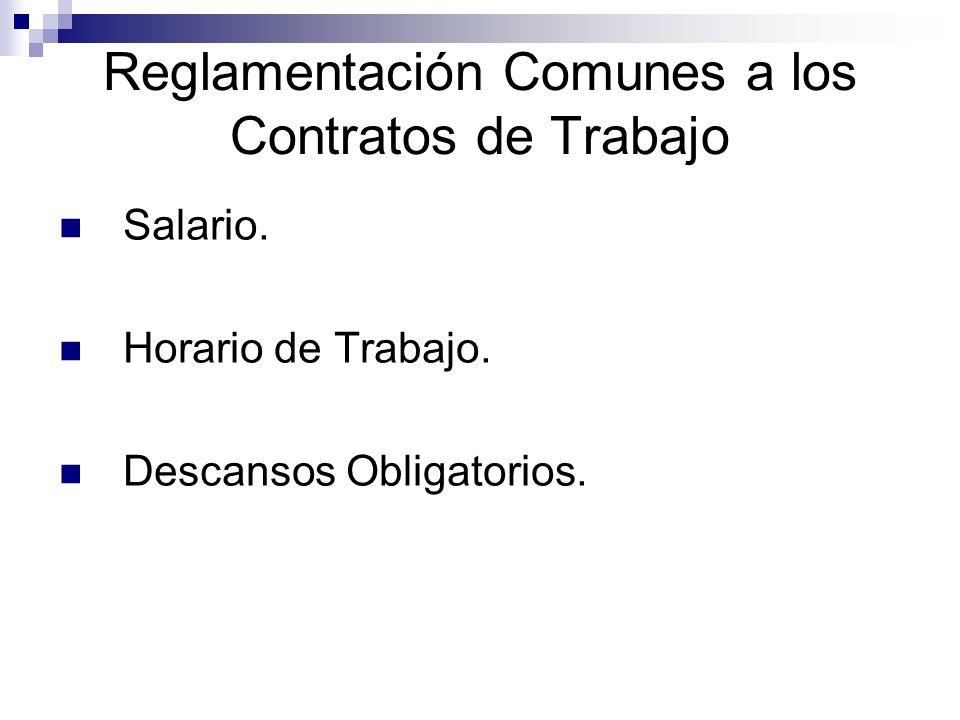 Reglamentación Comunes a los Contratos de Trabajo