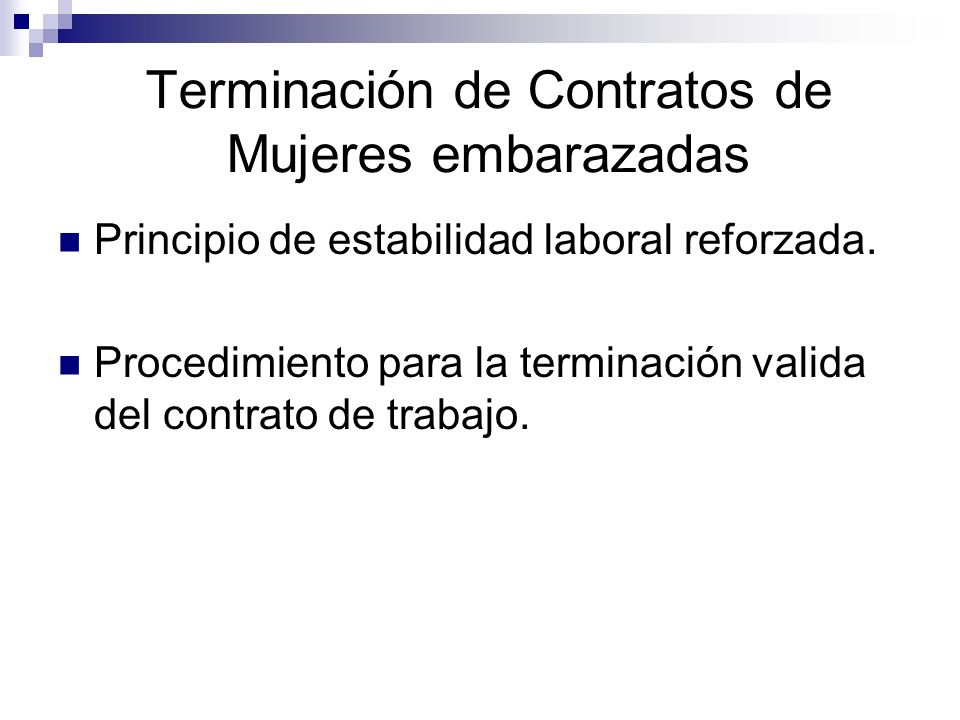 Terminación de Contratos de Mujeres embarazadas