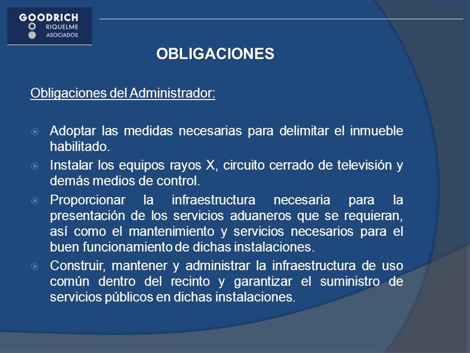OBLIGACIONES Obligaciones del Administrador:
