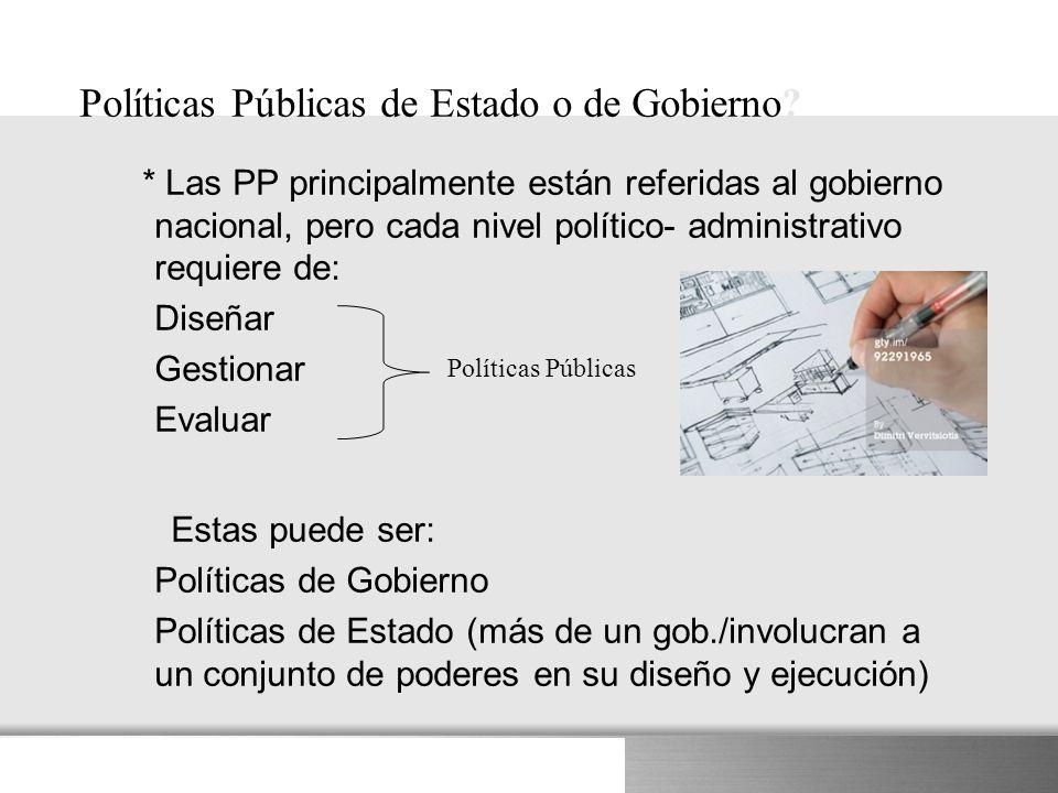 Políticas Públicas de Estado o de Gobierno