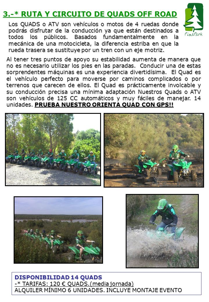 3.-* RUTA Y CIRCUITO DE QUADS OFF ROAD