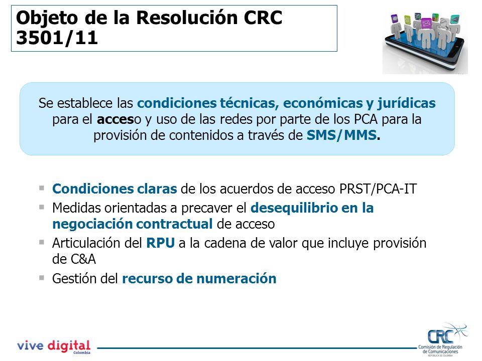 Objeto de la Resolución CRC 3501/11