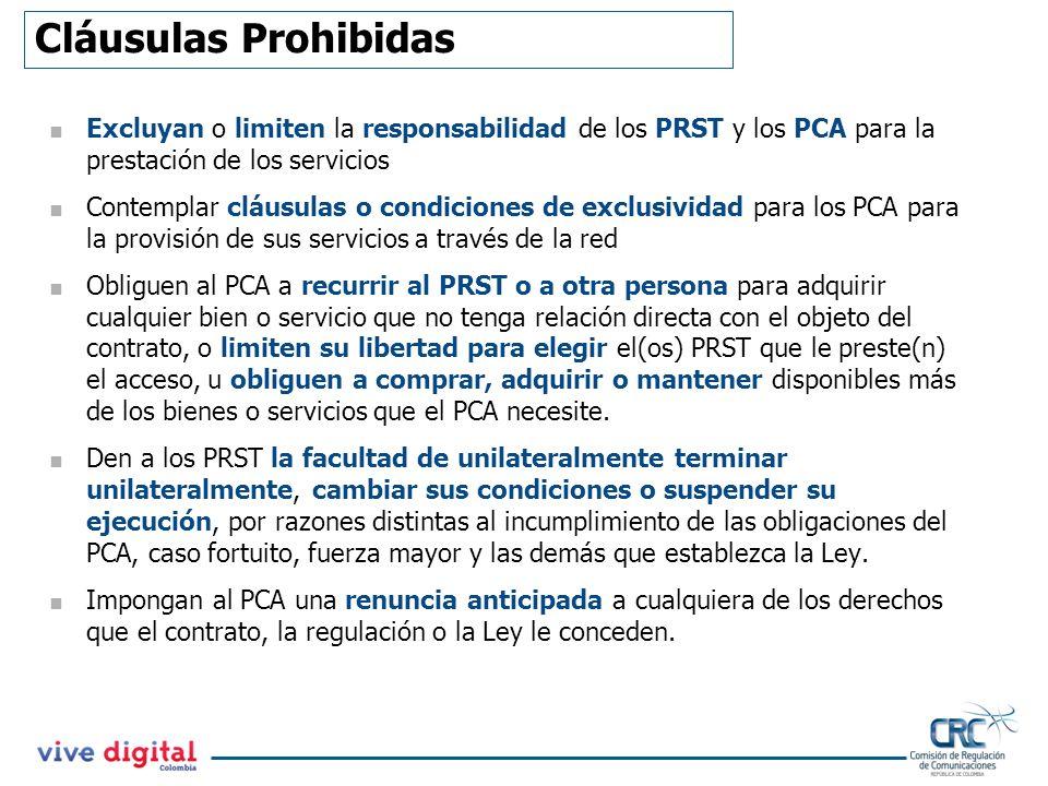 Cláusulas Prohibidas Excluyan o limiten la responsabilidad de los PRST y los PCA para la prestación de los servicios.
