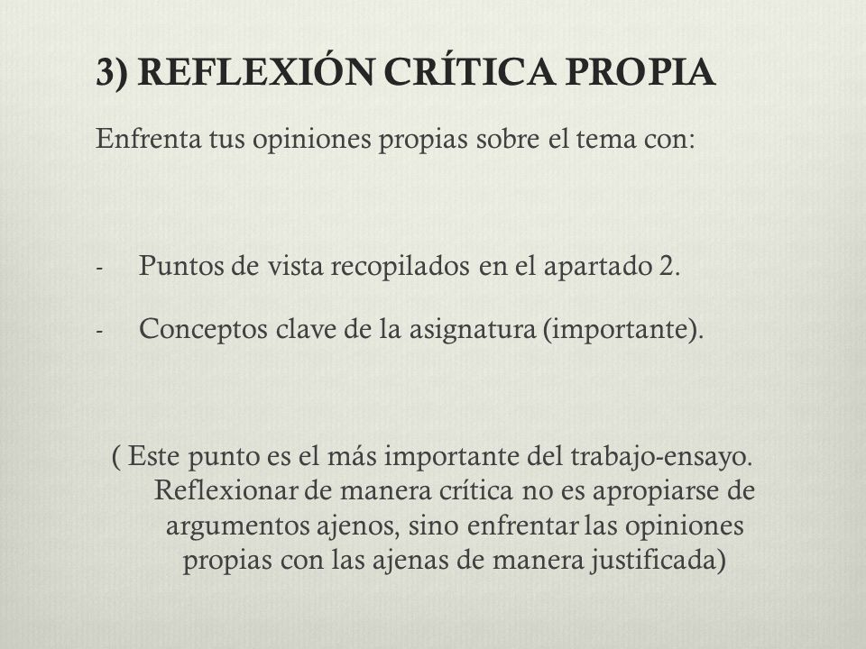 3) REFLEXIÓN CRÍTICA PROPIA