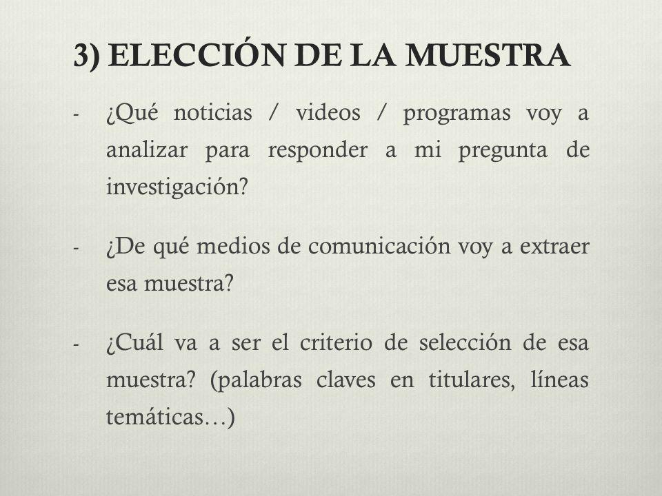 3) ELECCIÓN DE LA MUESTRA