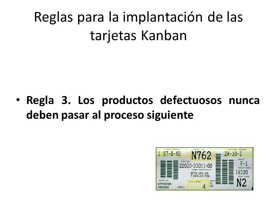 Reglas para la implantación de las tarjetas Kanban