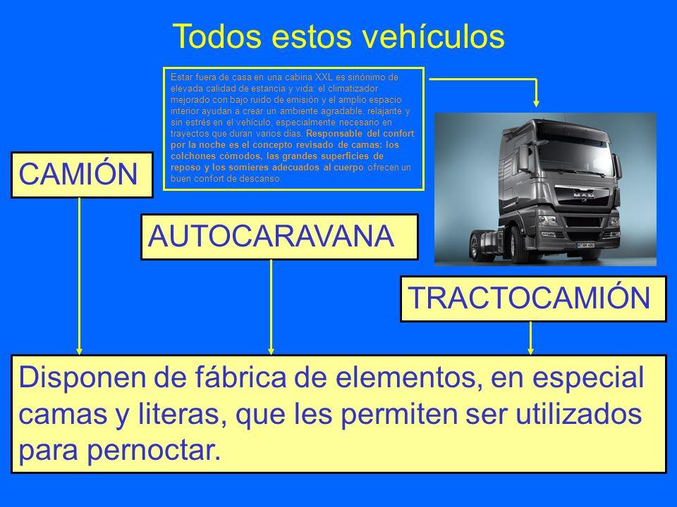 Todos estos vehículos CAMIÓN AUTOCARAVANA TRACTOCAMIÓN
