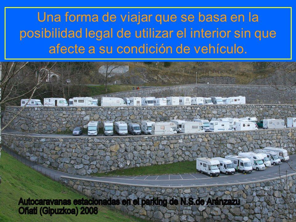 Una forma de viajar que se basa en la posibilidad legal de utilizar el interior sin que afecte a su condición de vehículo.