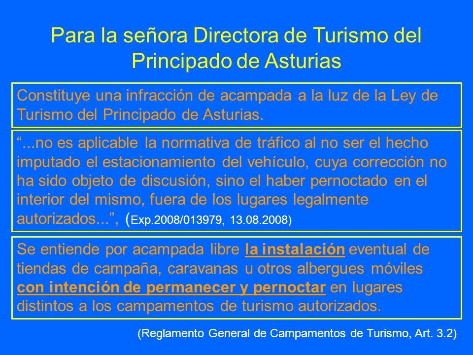 Para la señora Directora de Turismo del Principado de Asturias
