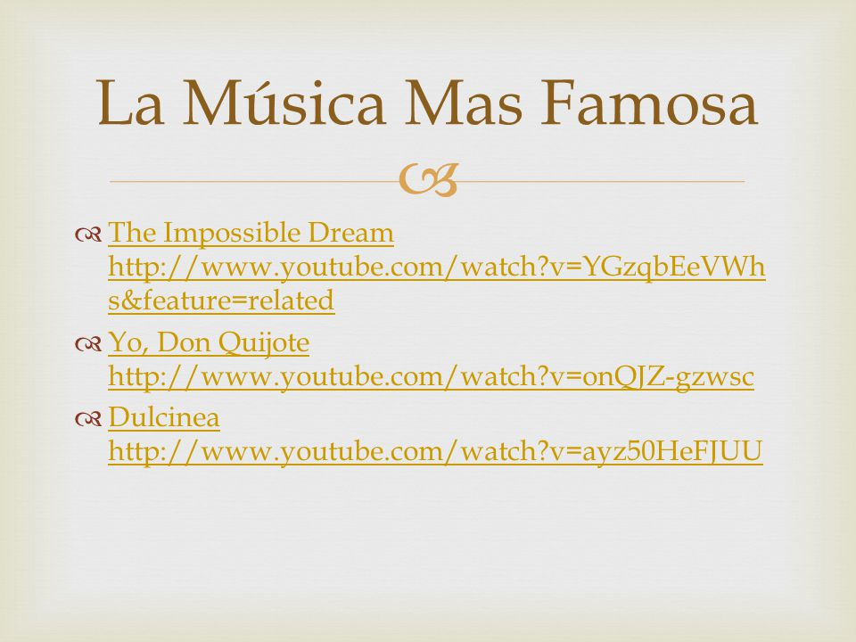 La Música Mas Famosa The Impossible Dream   v=YGzqbEeVWhs&feature=related.