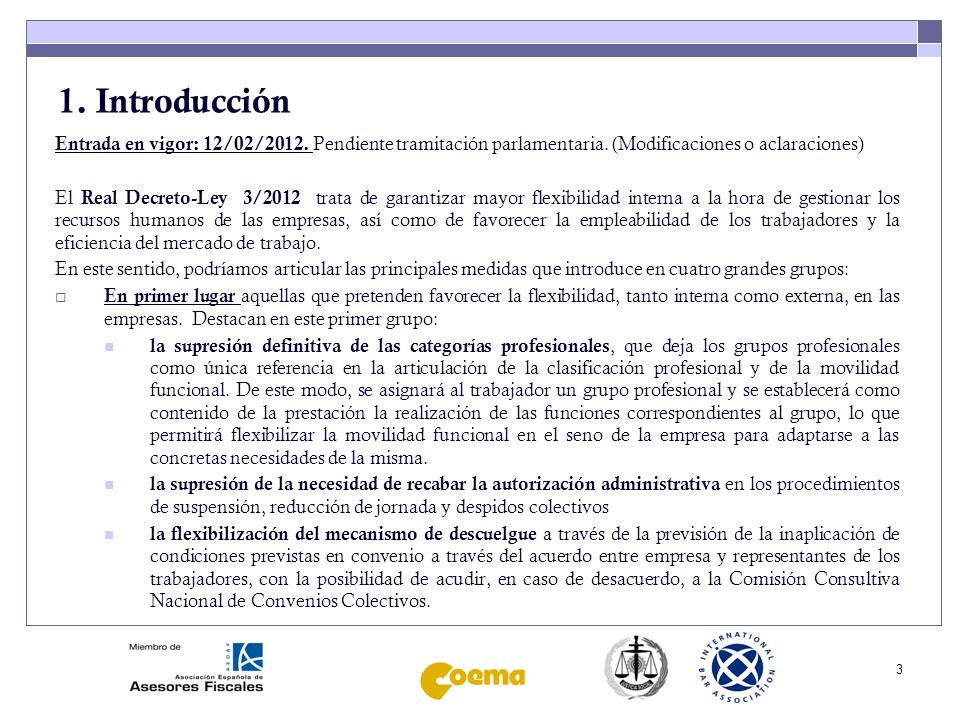 1. IntroducciónEntrada en vigor: 12/02/2012. Pendiente tramitación parlamentaria. (Modificaciones o aclaraciones)