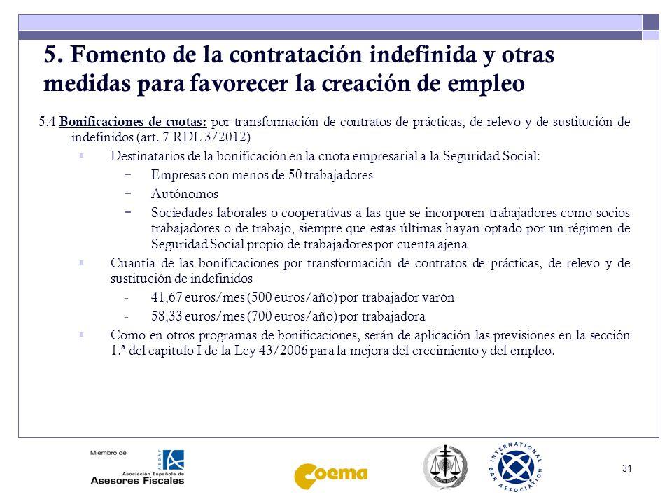 5. Fomento de la contratación indefinida y otras medidas para favorecer la creación de empleo