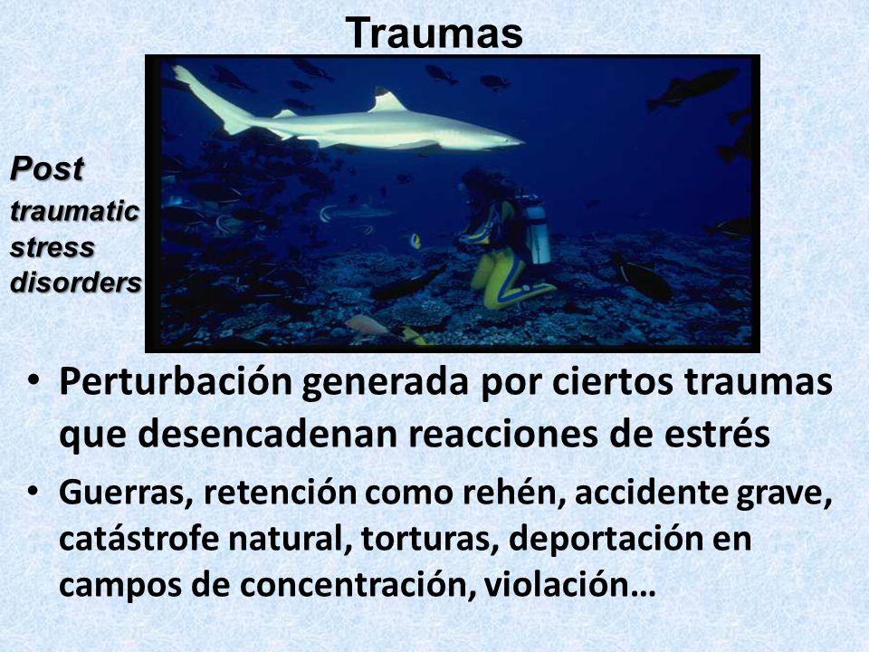 Traumas Post. traumatic. stress. disorders. Perturbación generada por ciertos traumas que desencadenan reacciones de estrés.