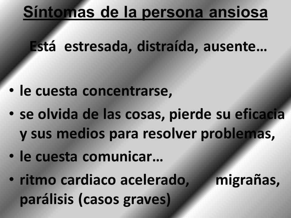 Síntomas de la persona ansiosa