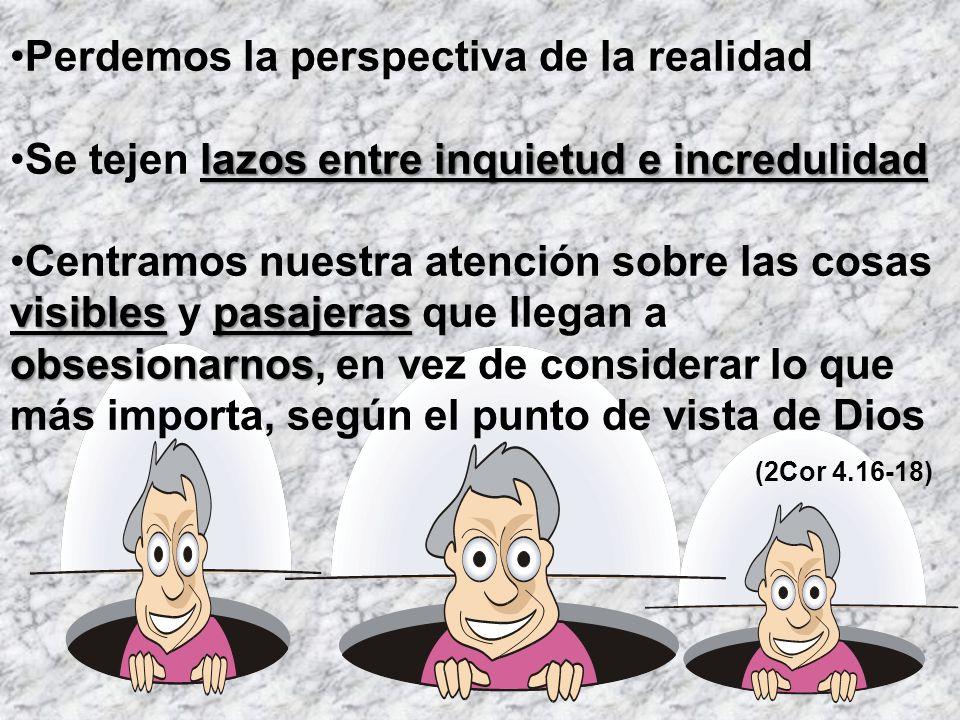 Perdemos la perspectiva de la realidad