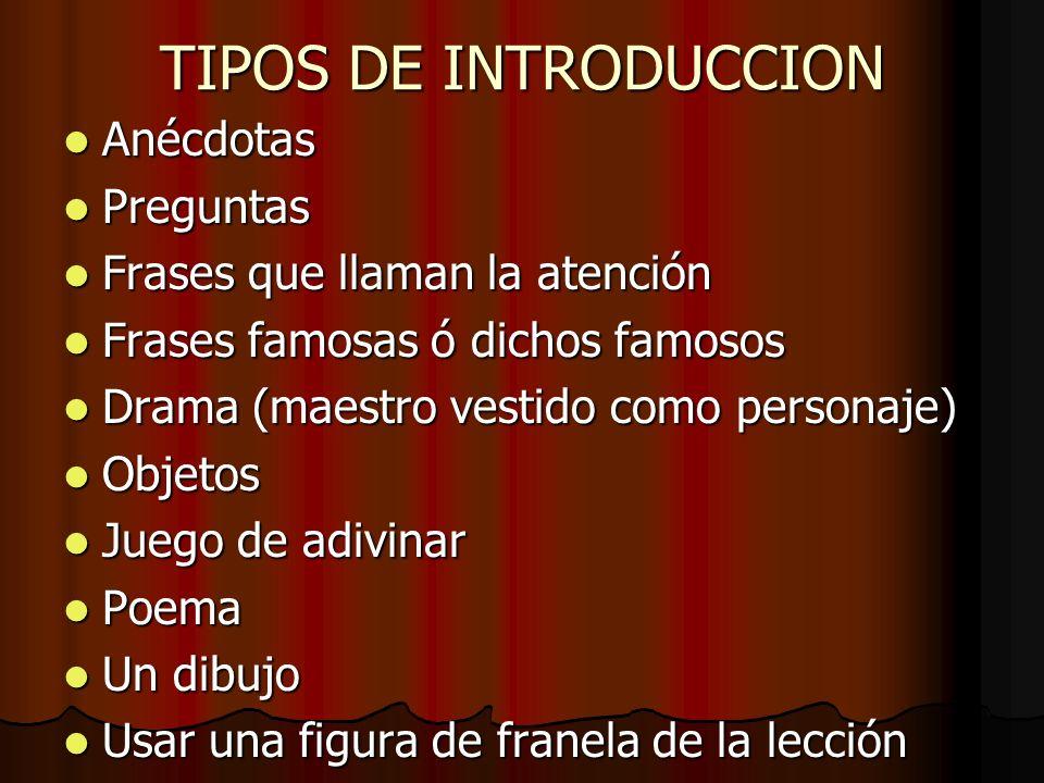 TIPOS DE INTRODUCCION Anécdotas Preguntas