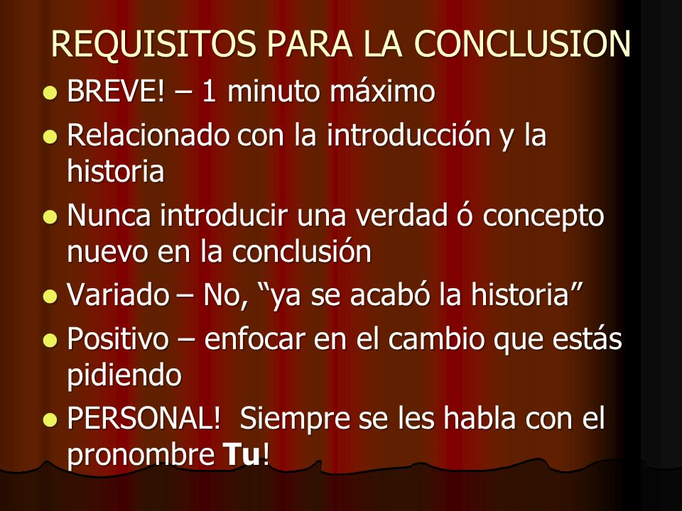 REQUISITOS PARA LA CONCLUSION