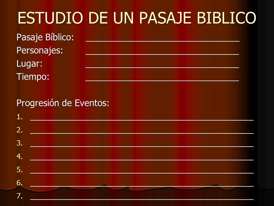 ESTUDIO DE UN PASAJE BIBLICO